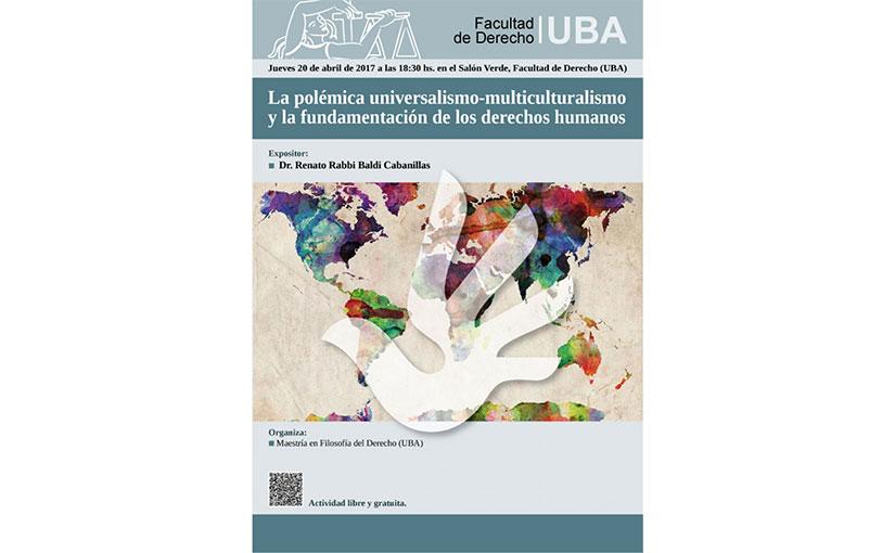La polémica universalismo-multiculturalismo y la fundamentación de los derechos humanos